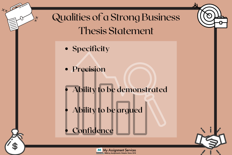 qualities of strong business thesis statement