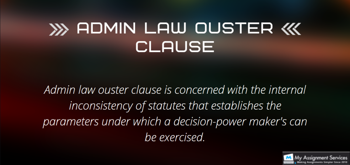 Admin Law Ouster Clause Assignment Help