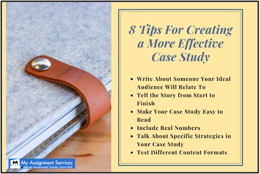 8 tips for creating a more effective case study