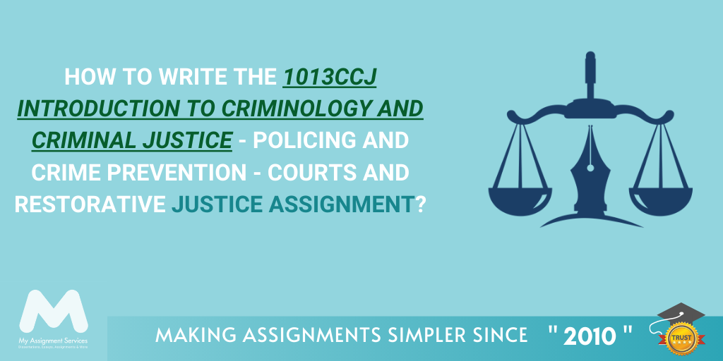 How to Write the 1013CCJ Introduction to Criminology and Criminal Justice