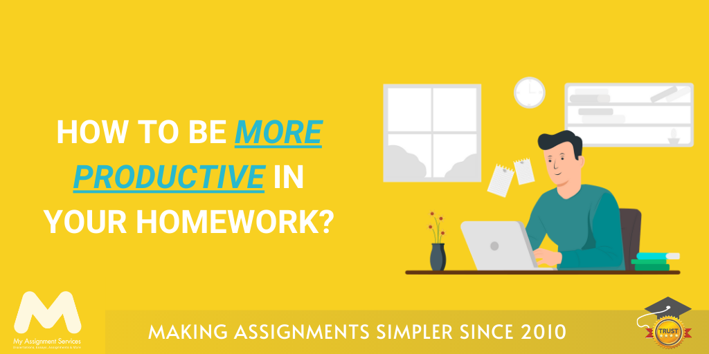 How to be More Productive in Your Homework