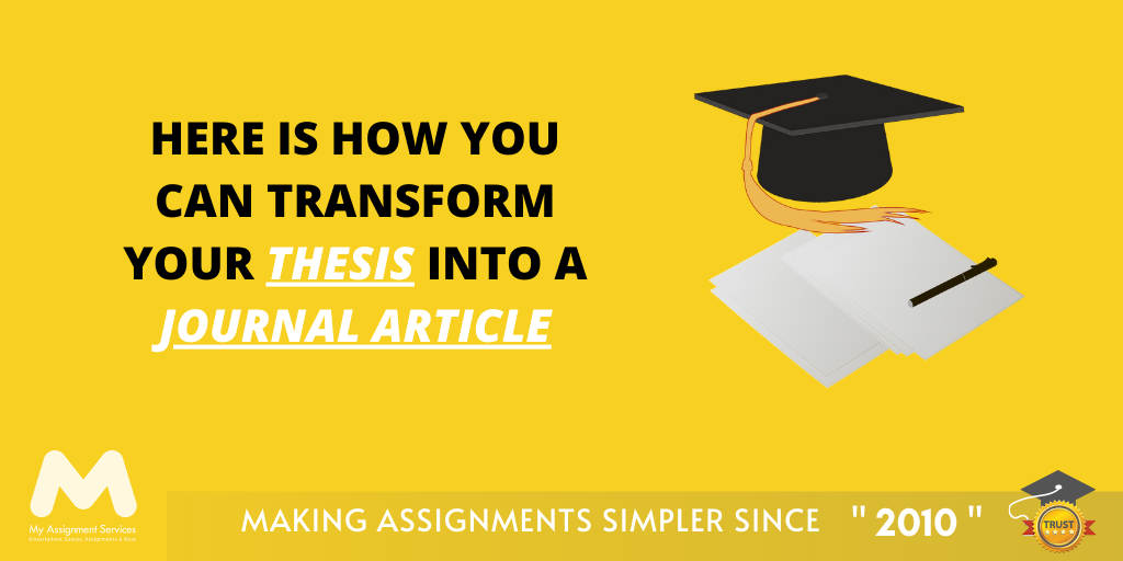 How You Can Transform Your Thesis Into A Journal Article