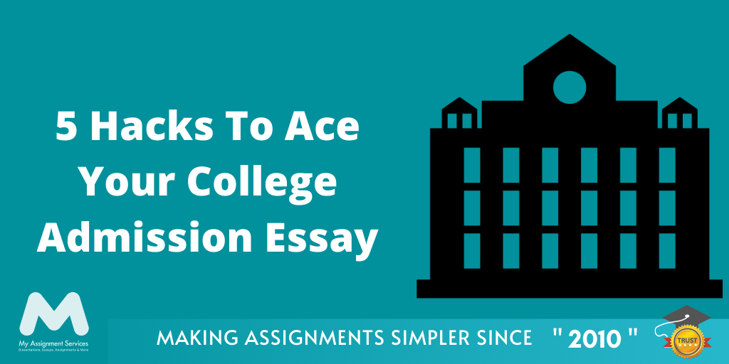 5 Easy Writing Tricks For Your College Admission Essay