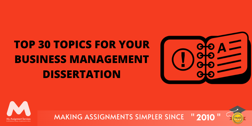 Top Business Management Dissertation Topics