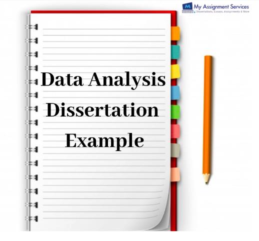 Data Analysis Dissertation Example