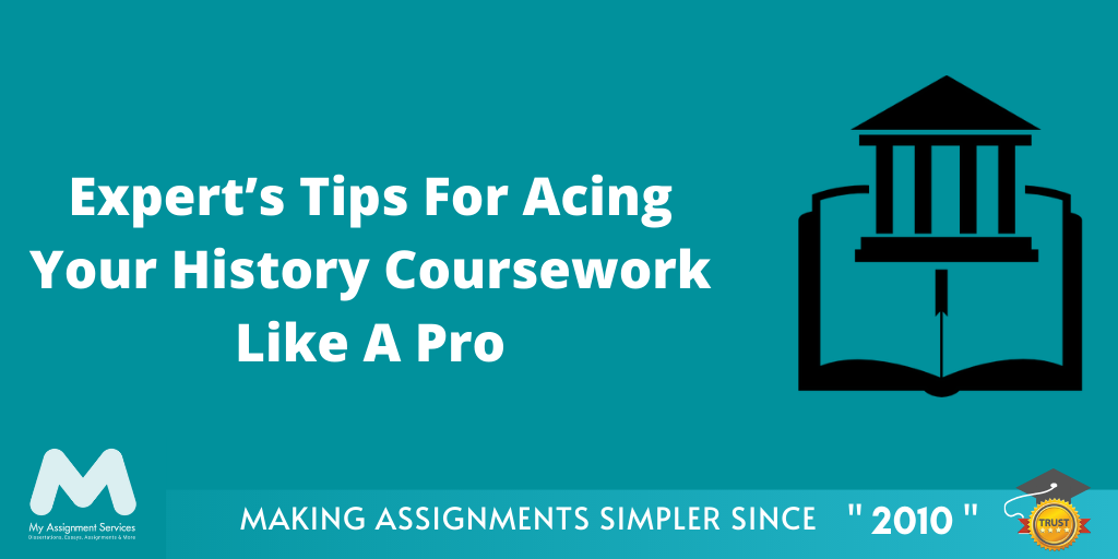 Expert's Tips For Your History Coursework