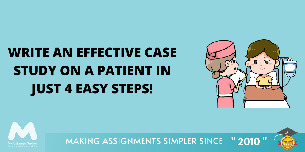 How To Write A Case Study On A Patient
