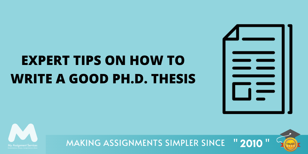 How to Write a Good Ph.D. Thesis