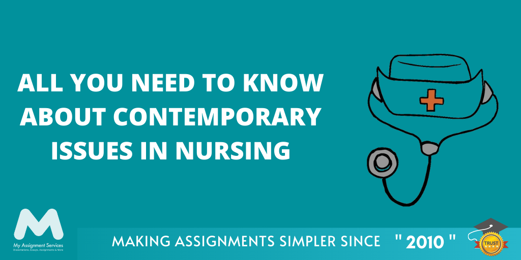 Contemporary Issues in Nursing