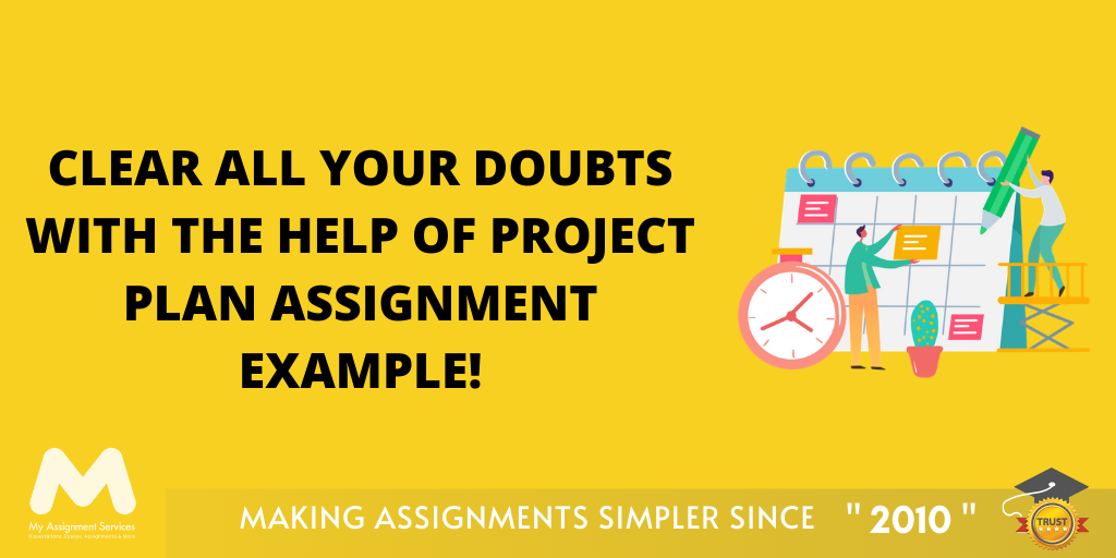 Hacks for Acing Your Project Plan Assignment