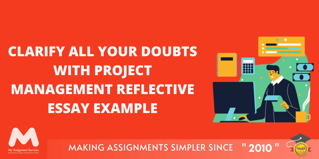 Project Management Reflective Essay Example