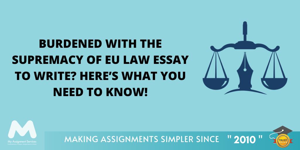 Hacks For Eu Law Essay Writing