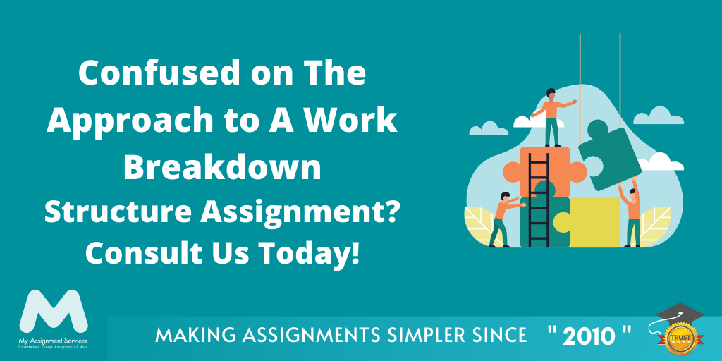 Tips for Writing a Work Breakdown Structure Assignment