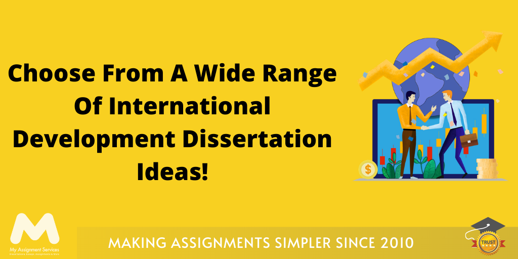 International Development Dissertation Ideas