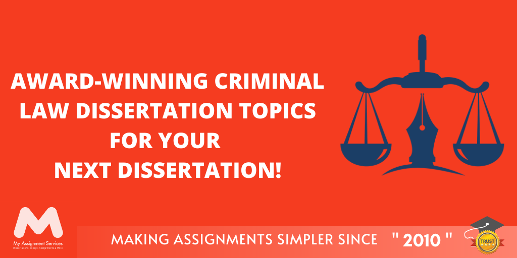 Criminal Law Dissertation Topics