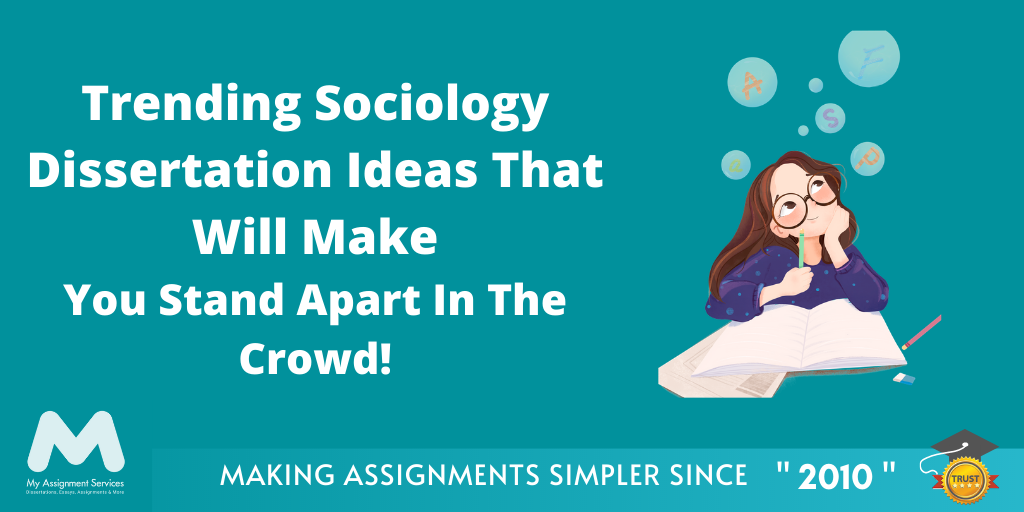 Sociology Dissertation Ideas