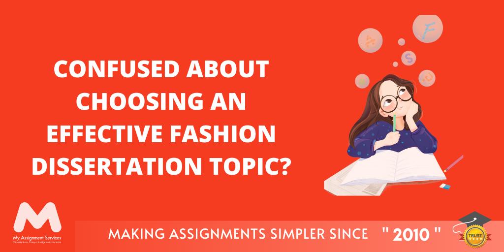 Top Fashion Dissertation Topics