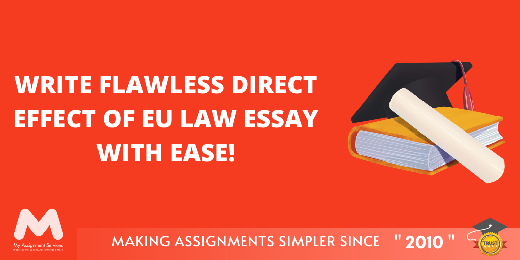 Direct Effect Eu Law Essay Writing Tips