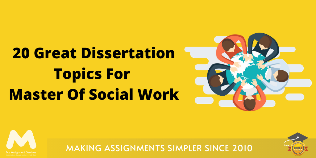 Dissertation Topics For Master Of Social Work