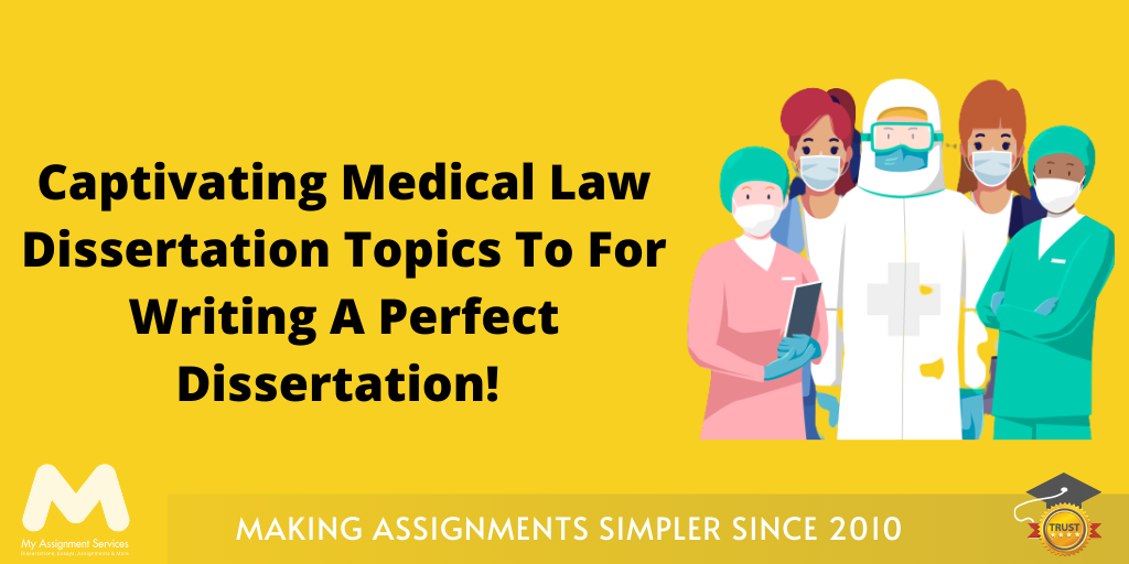 Medical Law Dissertation Topics