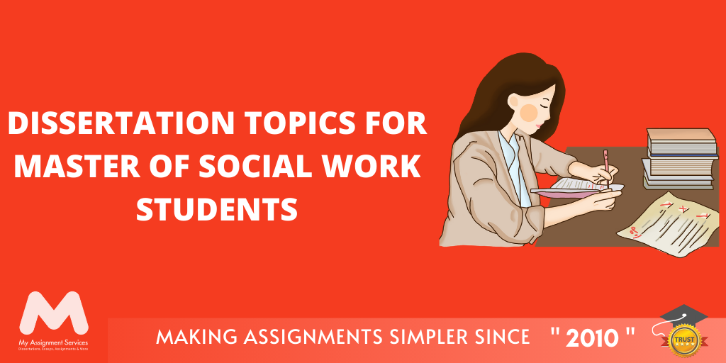 Dissertation Topics For Master Of Social Work Students