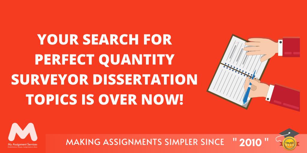 Quantity Surveyor Dissertation Topics