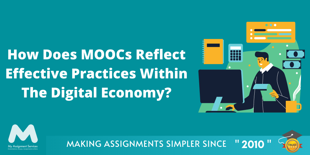 MOOCs Reflect Effective Practices Within The Digital Economy