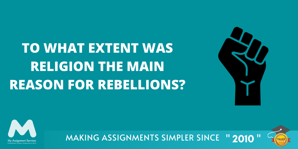 How Religion is a Reason for Rebellions