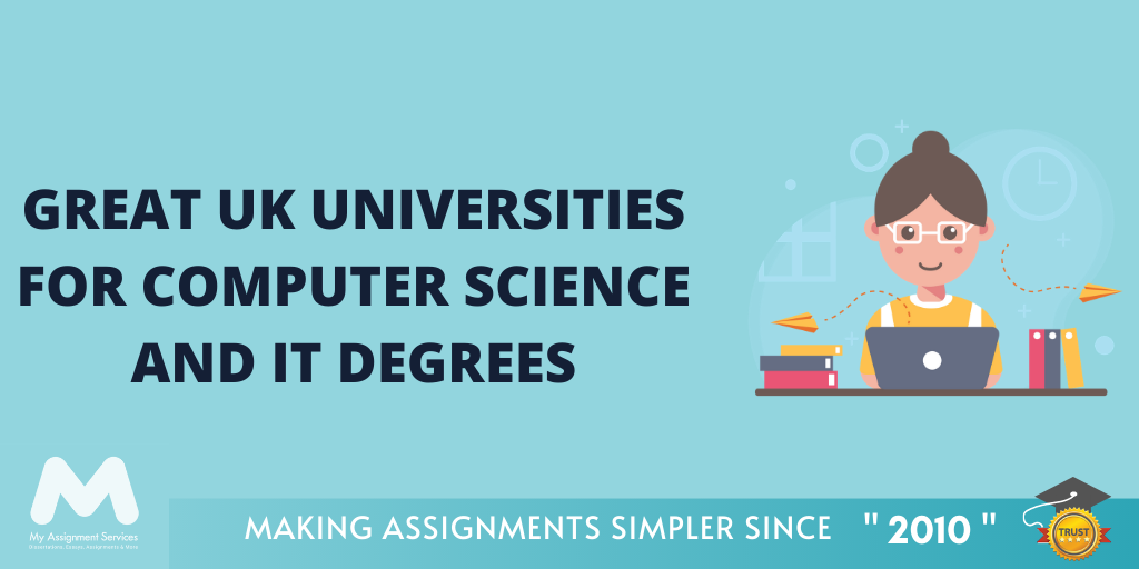 UK Universities for Computer Science and IT Degrees