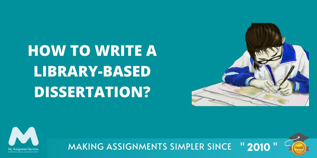 Library-Based Dissertation