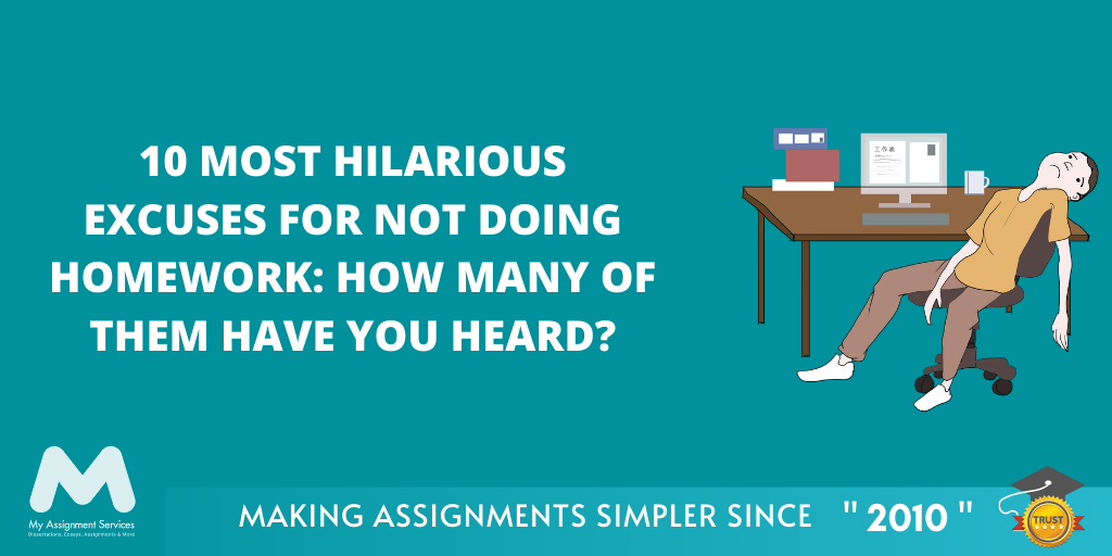 10 Most Hilarious Excuses for Not Doing Homework