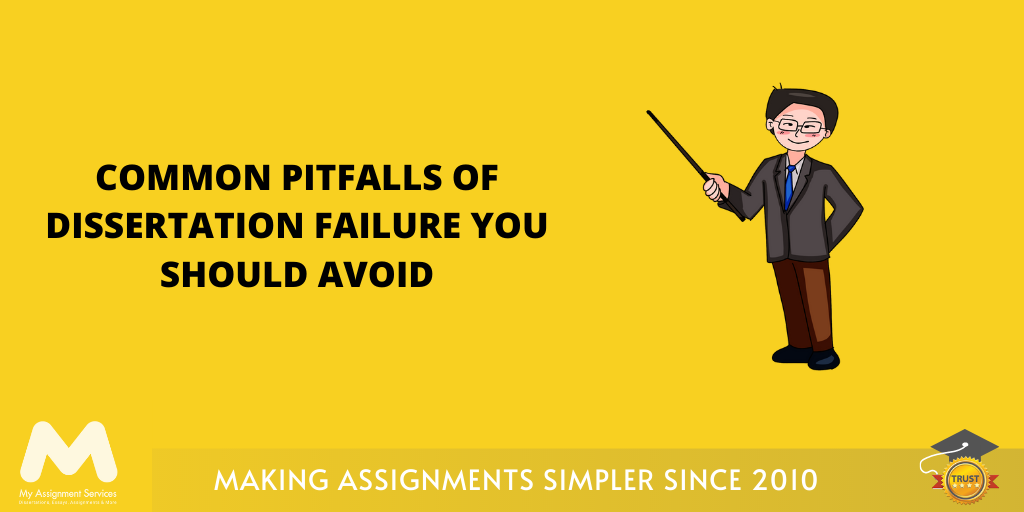 Common Pitfalls of Dissertation Failure