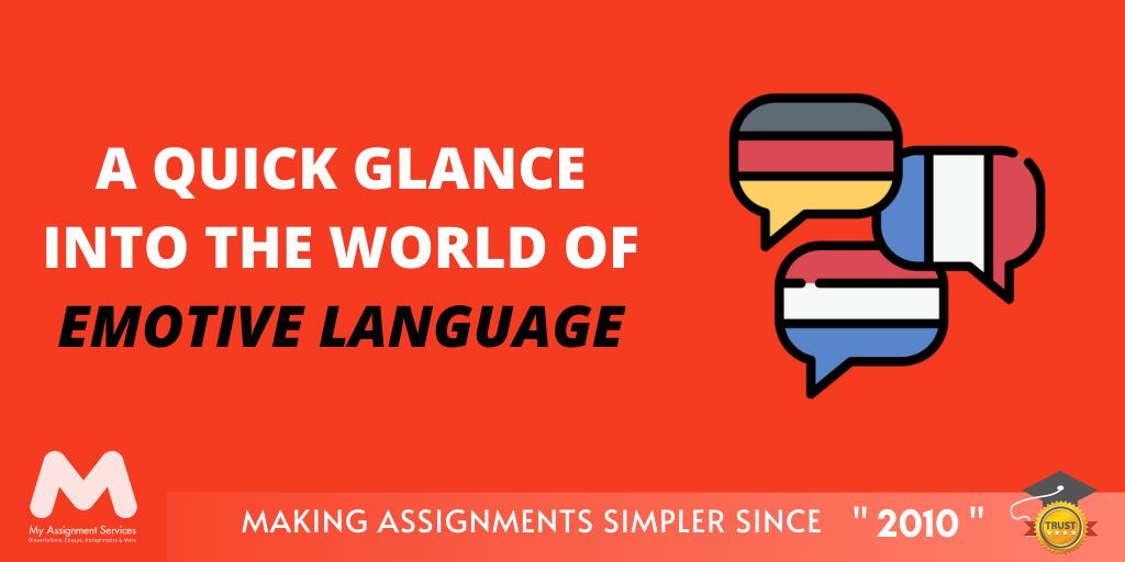 A Quick Glance Into The World Of Emotive Language