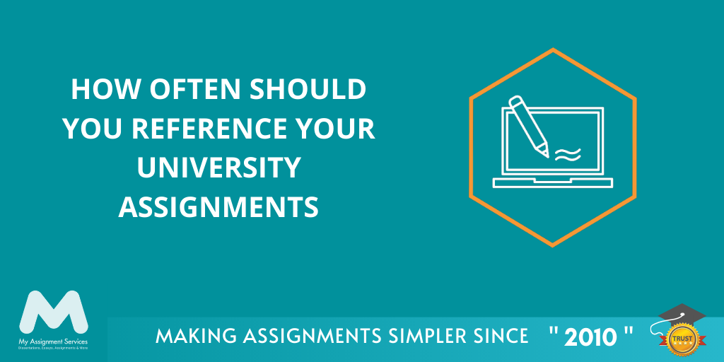 How often should you reference your university assignments