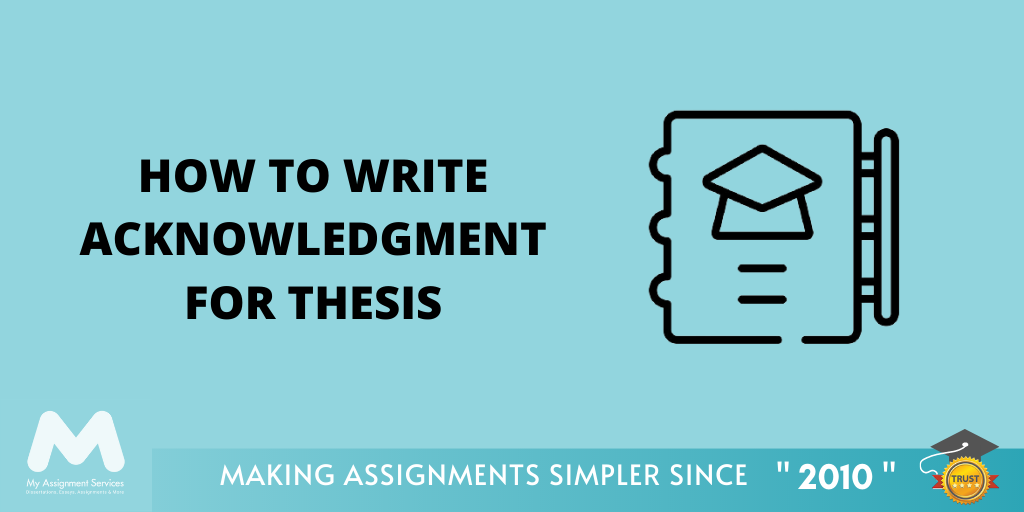 How to Write Acknowledgement for Thesis