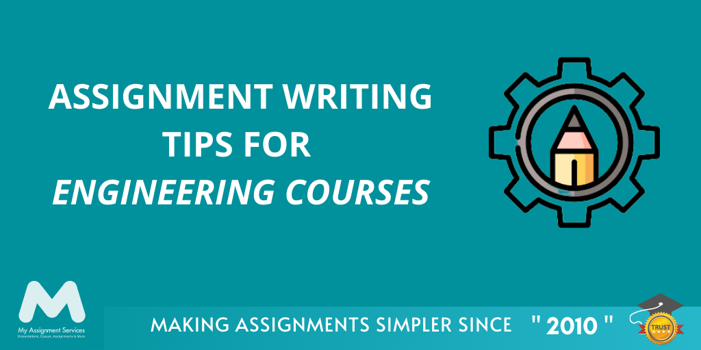 Assignment Writing Tips For Engineering Courses
