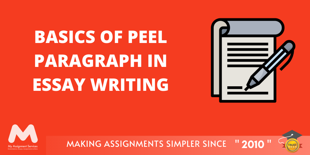 Basics of Peel Paragraph in Essay Writing