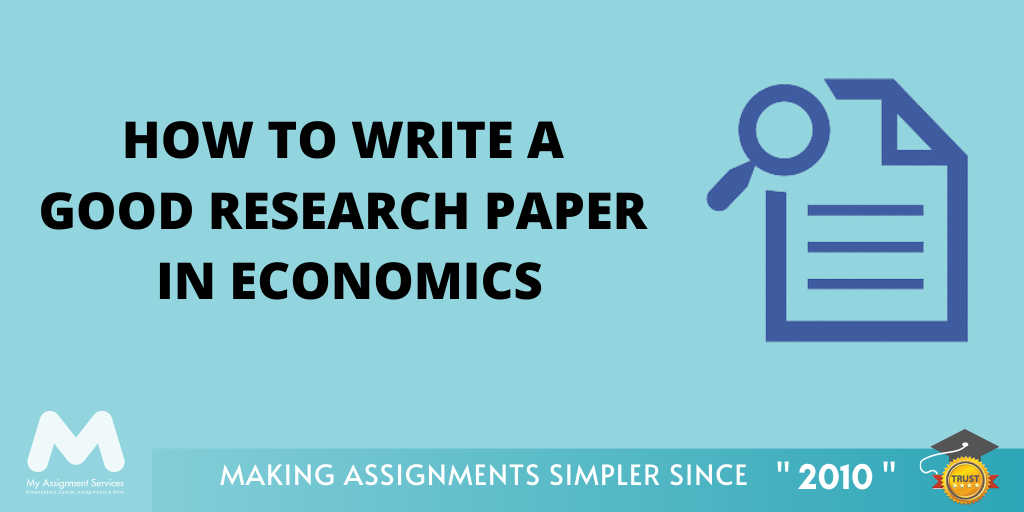 How to Write a Good Research Paper in Economics