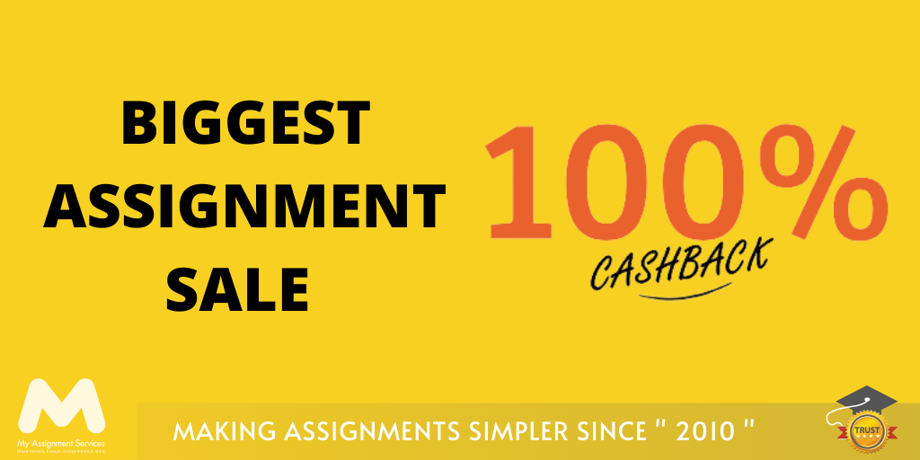 Biggest Assignment Sale - Get 100% Cashback for a Limited Time