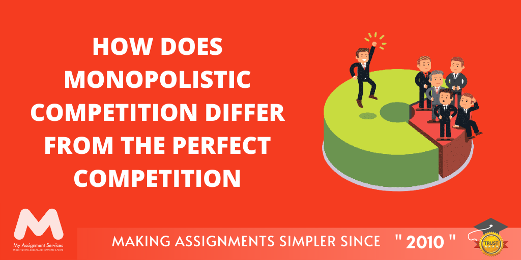 How Does Monopolistic Competition Differ from the Perfect Competition