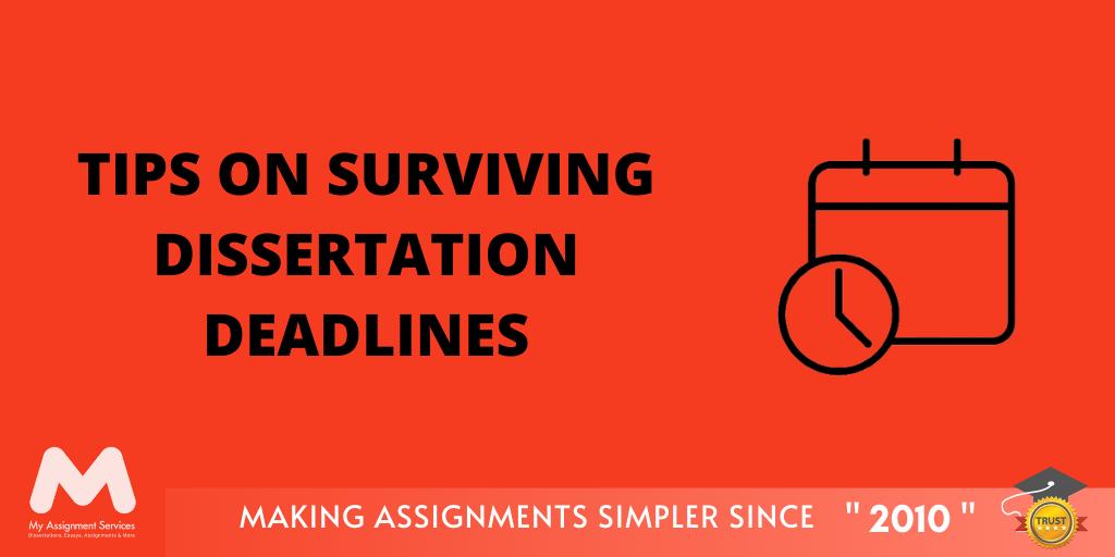 Tips On Surviving Dissertation Deadlines