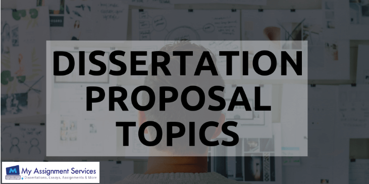 How to Choose Dissertation Proposal Topics?