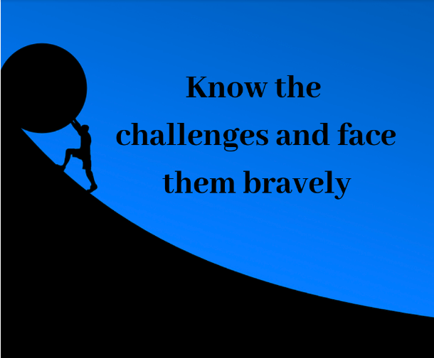 Think of the challenges