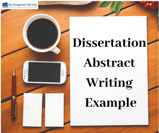 Dissertation Abstract Writing Example
