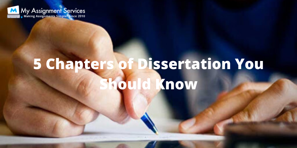 5 Chapters of Dissertation You Should Know