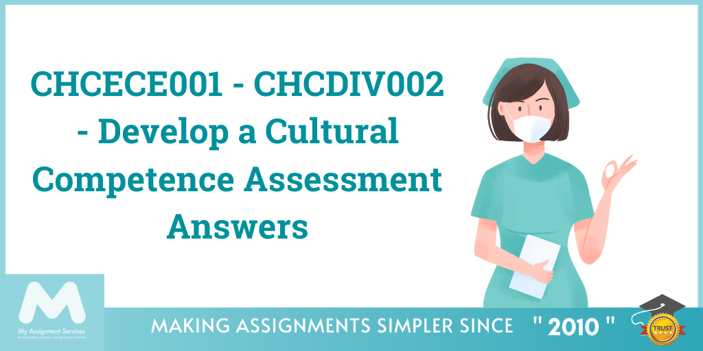 CHCECE001 - CHCDIV002 - Develop a Cultural Competence Assessment Answers