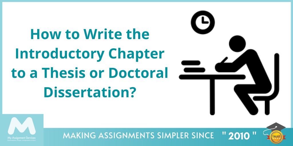 How to Write the Introductory Chapter to a Thesis or Doctoral Dissertation?
